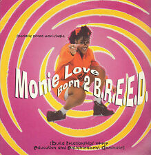 MONIE LOVE - born 2 breed (Steve Silk Hurley rmx) - Warner