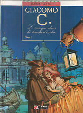 Giacomo C. tome 1 - Le masque dans la bouche d'ombre - EO Très bon état