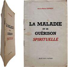 La Maladie et sa guérison spirituelle 1951 Marie-Reine Geffroy Vie Claire santé