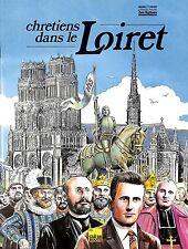 """BD JEUNESSE """" CHRETIENS DANS LE LOIRET """"  1988"""