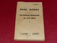 [Bibl RENE COTTRELL ANTILLES MARTINIQUE] ABBE JOSEPH RENNARD BAAS BLENAC 1935