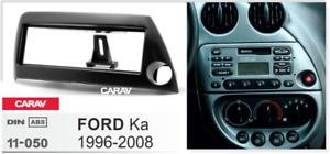 CARAV 11-050 Car Radio Stereo Face Facia Surround Trim Kit for FORD Ka (LHD)