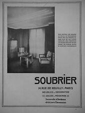 PUBLICITÉ 1931 SOUBRIER MEUBLES DÉCORATION ANCIEN ET MODERNE - ADVERTISING