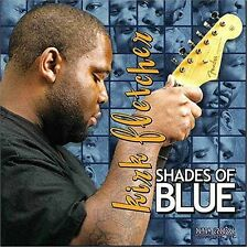 Kirk Fletcher - Shades of Blue [New CD]