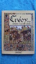 HISTOIRE / CRECY 1346 AUTOPSIE D'UNE BATAILLE - DEDICACE - H. DE WAILLY - SOMME