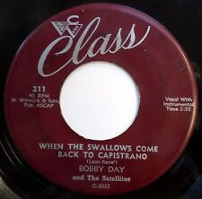 BOBBY DAY & SATELLITES 45 When The Swallows Come Back.. / Little.. DOO WOP m701
