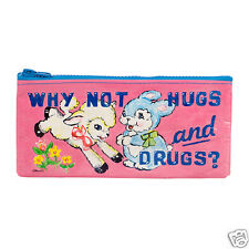Blue Q Why Not Hugs & Drugs Pencil Pouch- 95% Recycled Material
