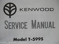 KENWOOD (TRIO) t-599s (Manuale di servizio solo)............ radio_trader_ireland.