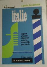 AFFICHE ORIGINALE ANCIENNE SAMARITAINE PARIS ITALIE ITALIA