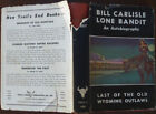 Bill Carlisle - Lone Bandit - An Autobiography - 1946 - 1st Edition - Hardcover
