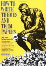 How to Write Themes and Term Papers (How to Write Successfully in High School an
