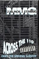 MMG 2 Black 2 Strong Across The 110 Rap Hiphop Cassette Tape Single New Sealed