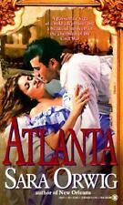 Atlanta by Sara Orwig (1995, Paperback)