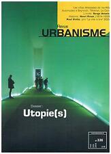 REVUE URBANISME 336 UTOPIE(S) + PARIS POSTER GUIDE