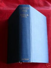 1922 1st. Ed H/C  CHARLES REX By Ethel M Dell Early Romance Drama