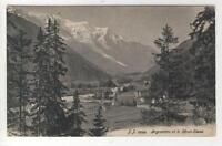 AK Chamonix, Argentiere, Haute-Savoie, et le Mont-Blanc, 1910