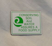 Earth Day Magnet Conserving Soil and Water Assures a Food Supply White & Green