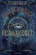 Reawakened (The Reawakened Series) by Colleen Houck