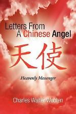 Letters from a Chinese Angel (Paperback or Softback)