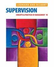 Supervision: Concepts and Practices of Management Leonard, Edwin C., Hilgert, R