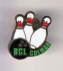 RARE PINS PIN'S .. SPORT BOWLING CLUB TEAM BCC COLMAR ALSACE 68 ~CB