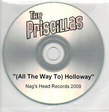 (303A) The Priscillas, (All the Way to) Holloway- DJ CD