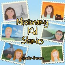 Missionary Kid Stories by Jennifer Brannon (2016, Paperback)