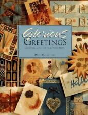 Glorious Greetings : Creating One-of-a-Kind Cards by Kate Twelvetrees (1996, Pap