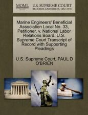 Marine Engineers' Beneficial Association Local No. 33, Petitioner, V. Nationa...