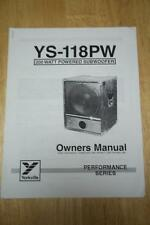 Owner /Operation Manual for the Yorkville YS-118PW Subwoofer
