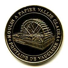 84 FONTAINE-DE-VAUCLUSE Moulin à papier, 2008, Monnaie de Paris