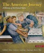 The American Journey Vol. 2 : A History of the United States by Peter H. Argersi