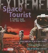 Turista espacial: una guía del viajero para el sistema solar (Hecho Finders: Extreme!),