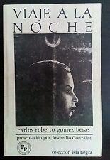 Viaje a la Noche por Carlos Gomez Beras 1991 Santo Domingo Dominicana