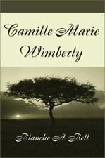 Camille Marie Wimberly Bell, Blanche Paperback
