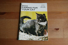 Enjoy Caring for your Cat