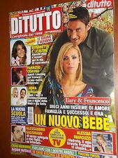 Di Tutto.Francesco Totti & Ilary Blasi,Laura Forgia,Michele Riondino,C.Pandolfi