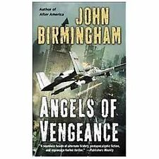 The Disappearance: Angels of Vengeance 3 by John Birmingham 2013 Paperback New