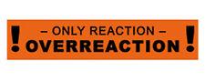 Aufkleber Sticker Overreaction NEU Choleriker Anti Wutbürger ausrast move2be NEU