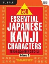 250 Essential Japanese Kanji Characters Volume 2: Volume 2 by Kanji Text Research Group University of Tokyo (Paperback, 2016)