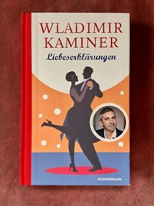 🌺 WLADIMIR KAMINER: Liebeserklärungen  (2019, Gebundene Ausgabe, SIGNIERT) 🌺