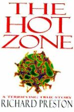 The Hot Zone : A Terrifying True Story by Richard Preston (1994, Hardcover)