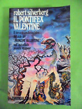 SILVERBERG.IL PONTIFEX VALENTINE.EDITRICE NORD 1°ED.1984