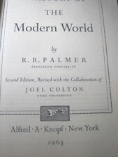 Palmer, R. R & Joel Colton  A HISTORY OF THE MODERN WORLD  2nd Edition  1963
