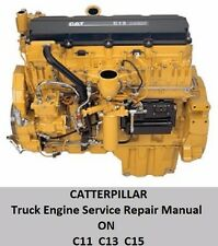 Caterpillar C-11 C-13 C-15 ON-Highway Truck Engine Service Repair Manual CD DVD