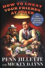 How to Cheat Your Friends at Poker: The Wisdom of