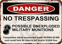 Danger Unexploded Military Munitions vintage look reproduction metal sign 8 x 12