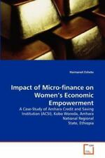 Impact Of Micro-Finance On Women's Economic Empowerment: A Case-Study Of Amha...
