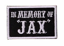 IN MEMORY OF JAX Embroidered Iron On Motorcycle Biker Vest Patch P55
