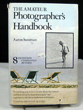 The Amateur Photographer's Handbook by Aaron Sussman (1973, Hardcover)